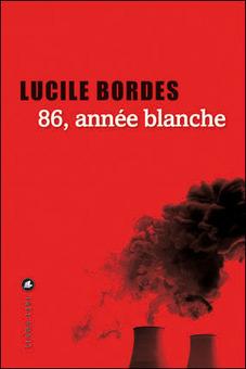 Lucile Bordes - 86, année blanche