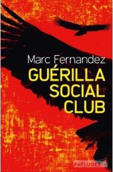 Marc Fernandez - Guérilla social club