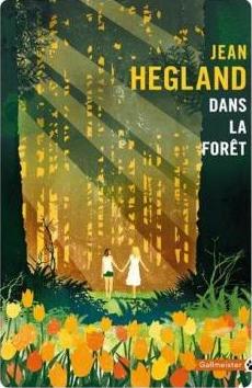 Jean Hegland - Dans la forêt