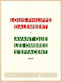 Louis-Philippe Dalembert - Avant que les ombres s'effacent