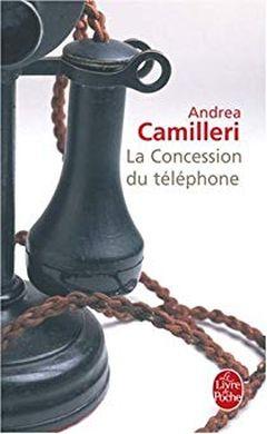Andrea Camilleri - La concession du téléphone